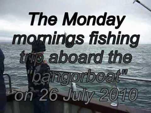 Fishing Trip  Bangor Northern Ireland