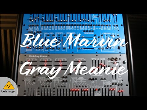 Behringer 2600 Blue Marvin and Gray Meanie Limited Edition