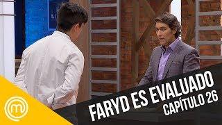Faryd es evaluado   MasterChef Chile 3   Capítulo 26