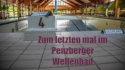 Zum letzten mal im Penzberger Wellenbad -4K-