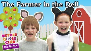 The Farmer in the Dell + More | Mother Goose Club Dress Up Theater