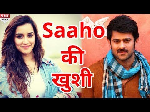 फिल्म Saaho  मिलते ही Shraddha Kapoor की खुशी का नहीं रहा कोई ठिकाना