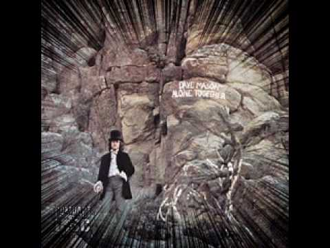 "Dave Mason -"" look at you look at me"""