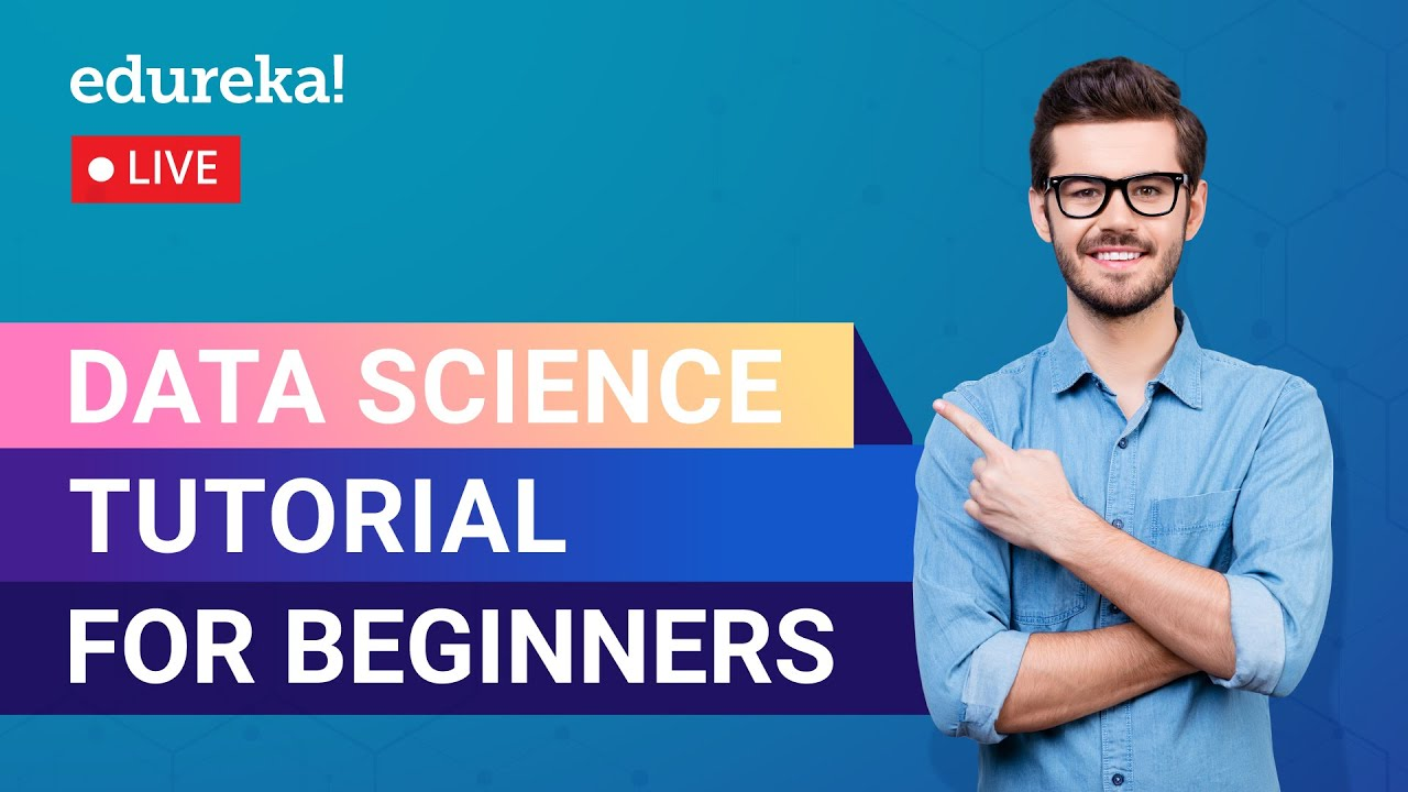 Data Science Tutorial for Beginners | What is Data Science