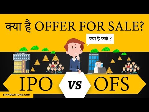 What is the difference between Offer for sale and IPO | What is FPO and offer for sale