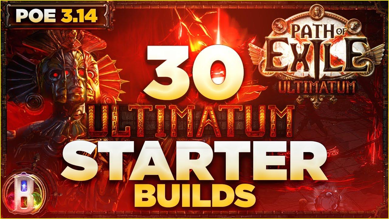 Path of Exile 3.14 - 30 Starter Builds for Ultimatum League - Ultimatum PoE - PoE 3.14