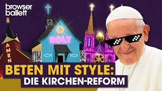 Beten mit Style – die Kirchenreform