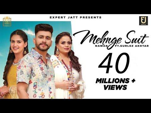 Mehnge Suit Lyrics | Nawab Mp3 Song Download