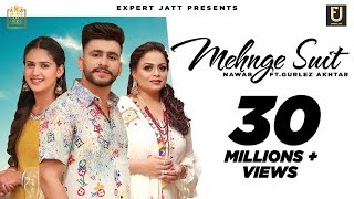 Mehnge Suit | Nawab | Gurlez Akhtar | Pranjal Dahiya  | The Boss | Raana | Latest Punjabi Songs 2021