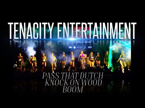 Tenacity Entertainment -  UNDRGRND [2018] PASS THAT DUTCH | KNOCK ON WOOD | BOOM