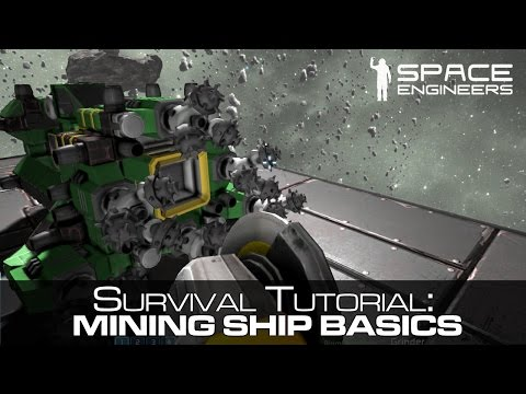 Space Engineers - A Basic Mining Ship Tutorial / Guide - Sur