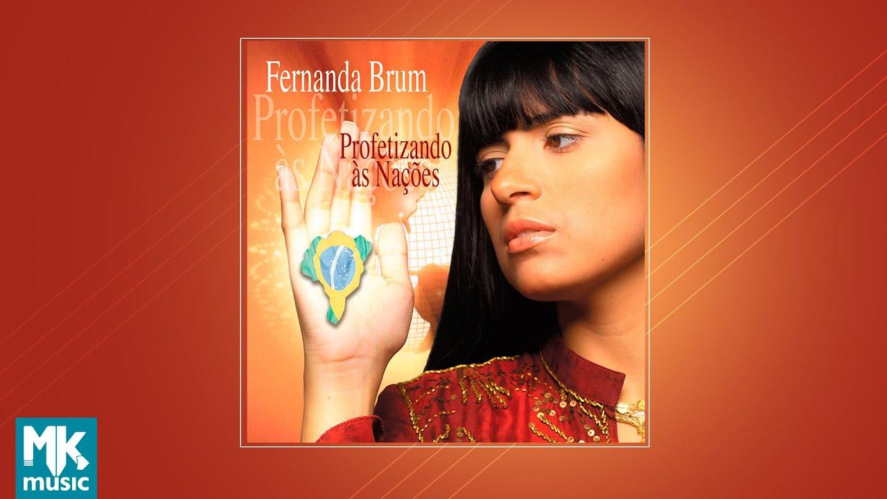 💿 Fernanda Brum - Profetizando às Nações (CD COMPLETO)