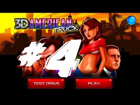 3D American Truck - Gameplay Walkthrough Part 4 HD (Android)