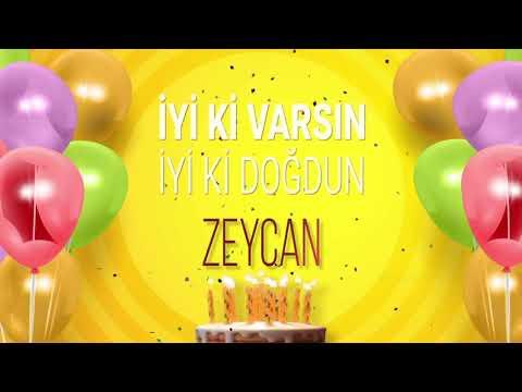 İyi Ki Doğdun ZEYCAN- İsme Özel Doğum Günü Şarkısı (FULL VERSİYON)