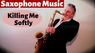 Killing Me Softly - Saxophone Music and Backing Track by Johnny Ferreira