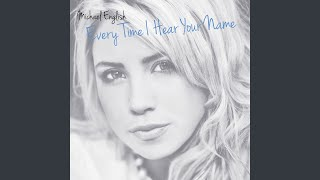 Every Time I Hear Your Name (Radio Edit)