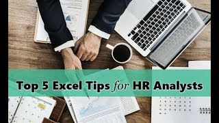 Top 5 Excel tips for HR Analysts