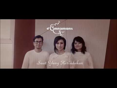 D'Cinnamons - Saat Yang Kurindukan (Official Lyric Video) Mp3