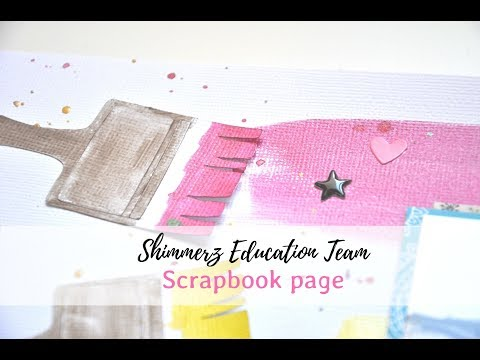 Scrapbook layout Color your own world with Shimmerz Paints | Mixed media | Scrapeando con Rocío