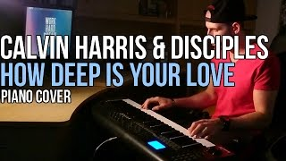 Calvin Harris & Disciples - How Deep Is Your Love (Piano Cover by Marijan)