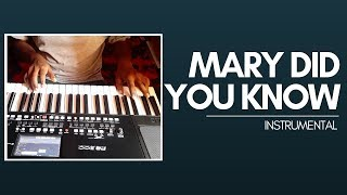 Mary Did You Know Instrumental