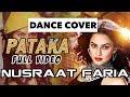 PATAKA | Dance Cover | Nusraat Faria | Eagles Dance Company | Choreographer Tanjil