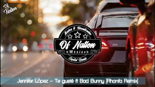 Jennifer Lpez Te gust ft Bad Bunny Rhanfa Remix.mp3