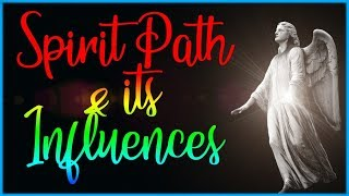 Spirit Path & it's Influences  - Why are we here?