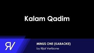 Qosidatul Quran Part II Kalam Qodim (Minus One/Karaoke) by Rijal Vertizone