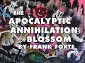Time Lapse Painting-APOCALYPTIC ANNIHILATION BLOSSOM Psycho cut  ART by Frank Forte