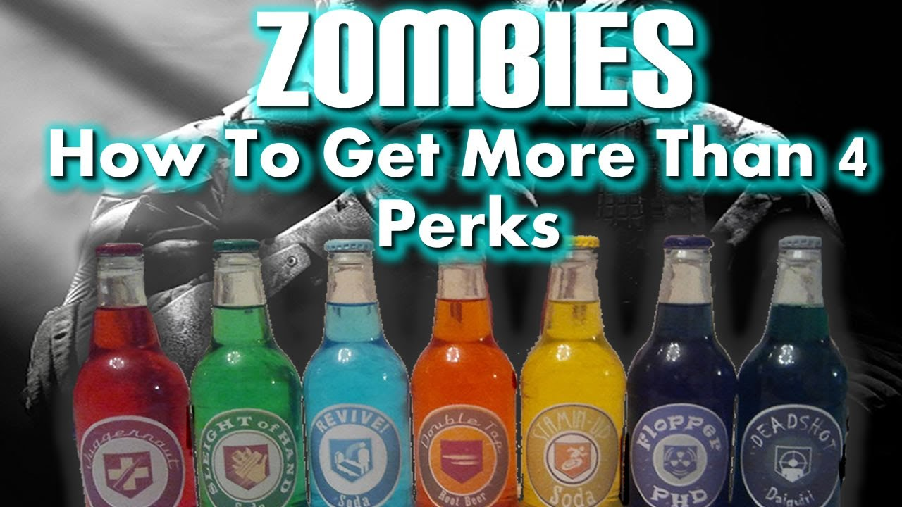 Black Ops 2 Zombies Perk Glitch How To Get More Than 4 Perks Bo2 How To Get All 6 Perks