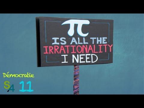 Rationnellement irrationnels | Démocratie 11