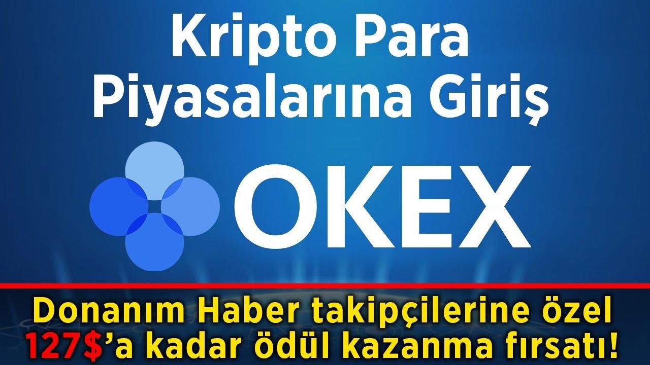 OKEx ile kripto para piyasalarına giriş | DH takipçilerine özel promosyon!