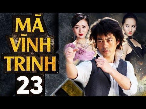 Phim Hay 2018   Tân Mã Vĩnh Trinh - Tập 23   PhimTV