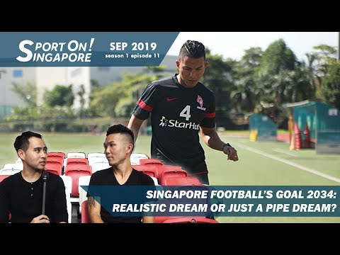Talk Of The Month: Singapore Football's Goal 2034 | Sport On! Singapore [s1 ep11]