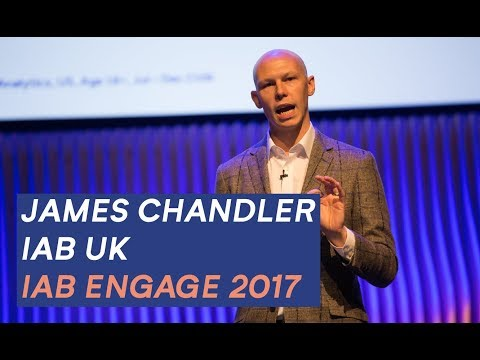 James Chandler, IAB UK: IAB Engage 2017
