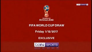 FIFA world cup draw Exclusive on beIN SPORTS