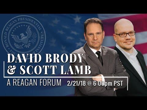 A Reagan Forum with David Brody & Scott Lamb — 2/21/2018 @ 6p.m. PST