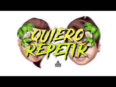 AN4X - QUIERO REPETIR 🌴