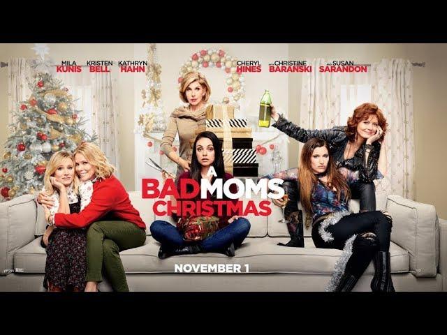 A Bad Moms Christmas / Mαμάδες με Κακή Διαγωγή: Χριστούγεννα εκτός Ελέγχου