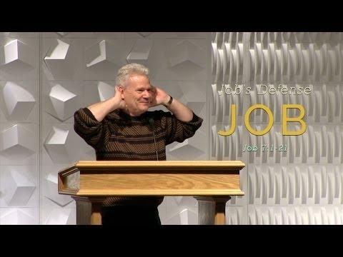 Job 7:1-21, Job's Defense