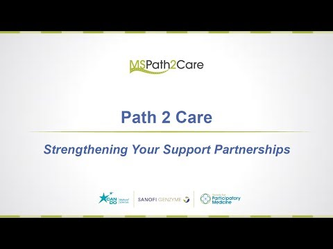 MS Path 2 Care: Strengthening Your Support Partnerships
