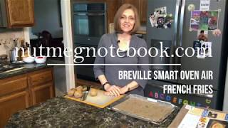 Breville Smart Oven Air No Oil French Fries