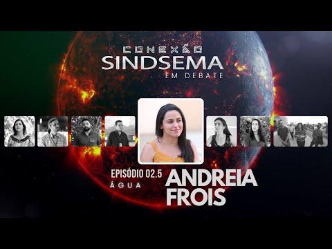 Andreia Frois no Especial sobre Água, do Conexão Sindsema