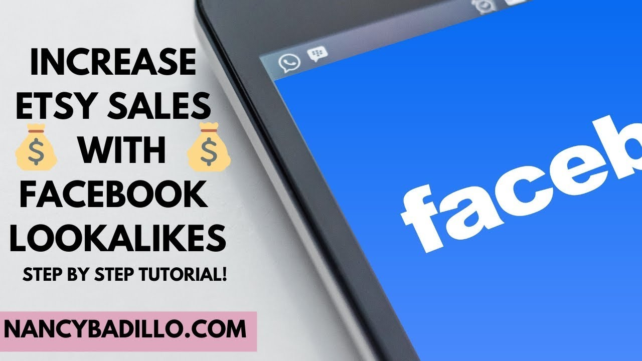 Facebook Lookalike Audience 2020 | Etsy Ads | Facebook Ads | Nancy Badillo
