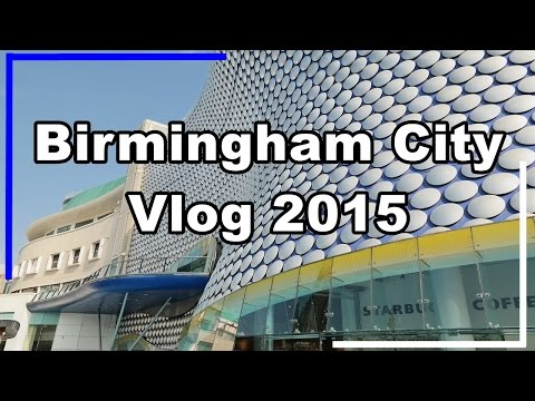 Birmingham City | Travel Vlog UK | Fall 2015