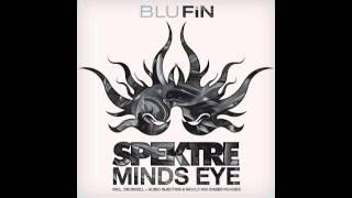 Spektre - Mind's Eye (Drumcell & Audio Injection Remix) [Blufin]