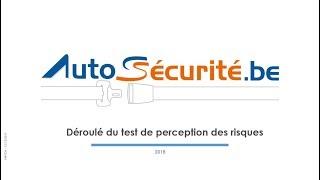 Déroulé du test de perception des risques Autosécurité