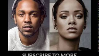 Kendrick Lamar ft Rihanna Loyalty AUDIO