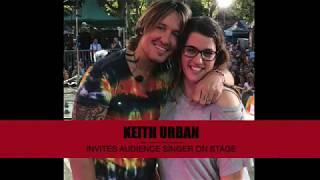 Keith Urban Invites Singer On Stage